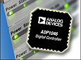 The ADP1046 is a flexible controller with seven PWM (pulse width modulation) logic outputs that can be easily programmed using an easy-to-use graphic user interface (GUI) with I2C interface.