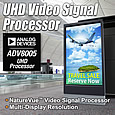 Analog Devices has introduced an ultra-high-definition (UHD) video signal processor that is able to upscale and downscale between SD (480i), ED (480p), HD (720p, 1080i and 1080p), and UHD (2160p) video formats.