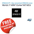 STMicroelectronics accelerates MCU-developers pace of innovation with world's first ARM Cortex-M7 Core-Based STM32 F7 Series MCU