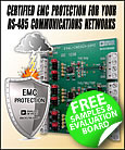 Analog Devices and Bourns have introduced the industry's first certified RS-485 evaluation board for protecting against EMC (electro-magnetic compatibility) events in industrial and instrumentation equipment.