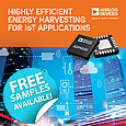 Analog Devices have announced a power management unit (PMU) designed to enable faster and more efficient energy harvesting in IoT applications where energy is scarce.