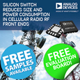 The ADRF5130 double-throw (SPDT) silicon switch enables designers to reduce hardware size and bias power consumption in cellular radio systems.