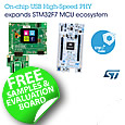 STMicroelectronics continues to enhance flexibility for developers working with their high-performance STM32F722/723 microcontrollers. A new-generation Discovery kit provides access to the STM32F723's unique high-speed USB PHY.