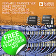 Analog Devices have released two 50 Mbps RS-485/RS-422 transceivers for use in harsh environments including industrial automation, motor control, military and avionics.