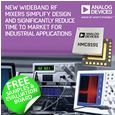 Analog Devices have introduced a series of wideband, passive, in-phase quadrature RF mixers. Supporting the entire 2.5 to 42 GHz spectrum, the HMC819x mixers provide significant benefits compared to alternative discrete options.