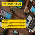 STMicroelectronics are hosting a 3-day live event covering solutions for IoT & 5G, Smart Mobility, and Power & Motor Control. During each of the three days, there will be live sessions with Q&A, and online chats with ST specialists.